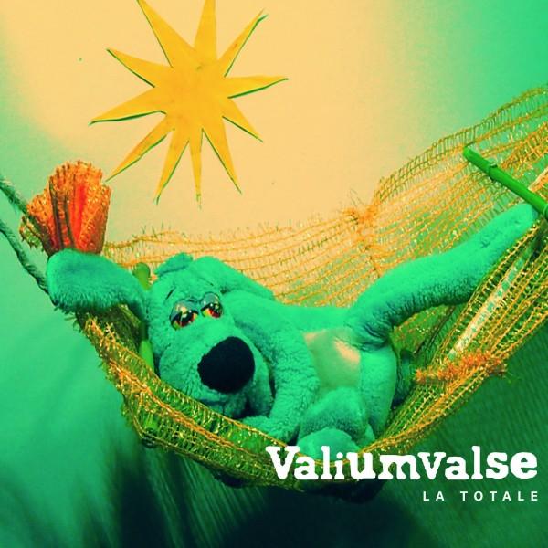Album La totale du groupe Valiumvalse