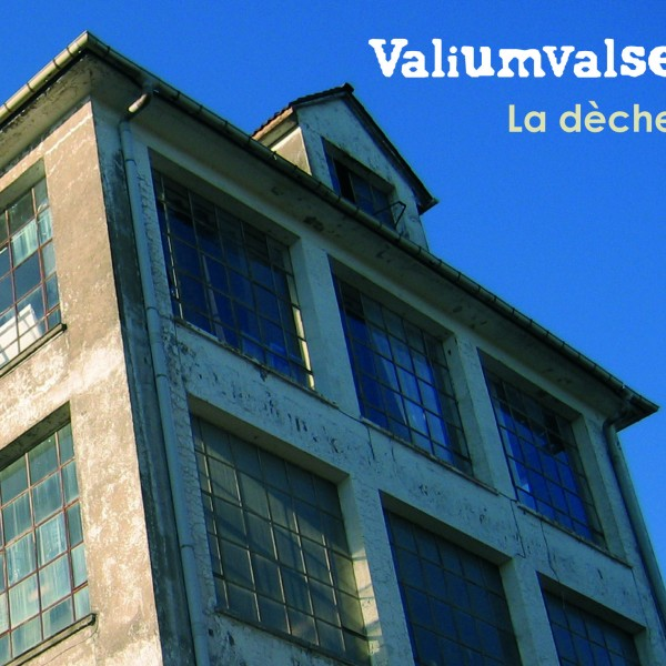 Album la dèche du groupe Valiumvalse