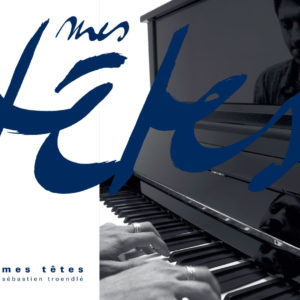 Album mes têtes de Sébastien Troendlé